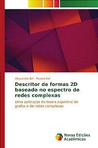 Descritor de formas 2D baseado no espectro de redes complexas