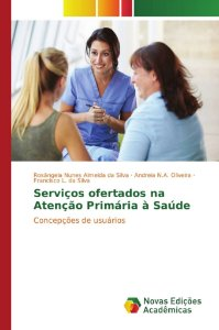Serviços ofertados na Atenção Primária à Saúde