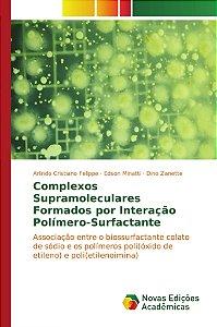Complexos Supramoleculares Formados por Interação Polímero-Surfactante