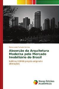 Absorção da Arquitetura Moderna pelo Mercado Imobiliário do Brasil