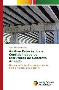 Análise Estocástica e Confiabilidade de Estruturas de Concreto Armado