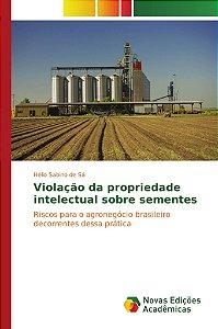 Violação da propriedade intelectual sobre sementes