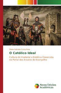 O Católico Ideal
