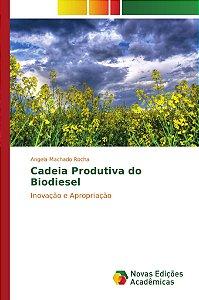 Cadeia Produtiva do Biodiesel