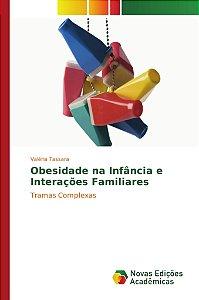 Obesidade na Infância e Interações Familiares
