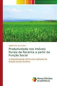Produtividade nos Imóveis Rurais de Roraima a partir da Função Social