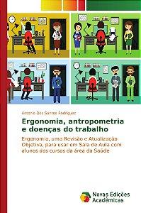 Ergonomia, antropometria e doenças do trabalho