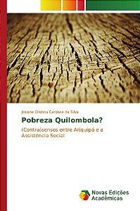 Pobreza Quilombola?