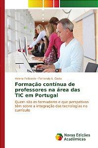 Formação contínua de professores na área das TIC em Portugal