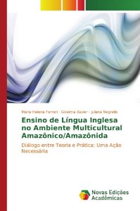 Ensino de Língua Inglesa no Ambiente Multicultural Amazônico/Amazônida