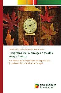 Programa mais educação e escola a tempo inteiro: