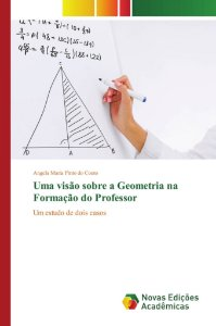 Uma visão sobre a Geometria na Formação do Professor
