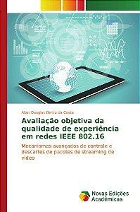Avaliação objetiva da qualidade de experiência em redes IEEE 802.16
