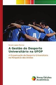 A Gestão do Desporto Universitário na UFOP
