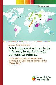 O Método da Assimetria de Informação na Avaliação de Política Pública