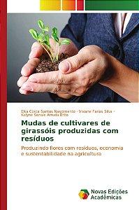 Mudas de cultivares de girassóis produzidas com resíduos