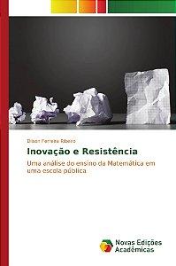 Inovação e Resistência