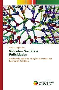 Vínculos Sociais e Felicidade: