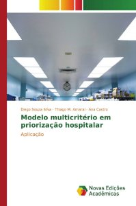 Modelo multicritério em priorização hospitalar