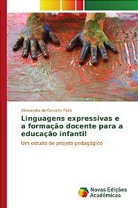 Linguagens expressivas e a formação docente para a educação infantil