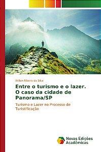 Entre o turismo e o lazer. O caso da cidade de Panorama/SP