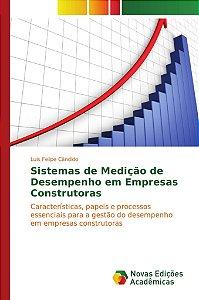 Sistemas de Medição de Desempenho em Empresas Construtoras