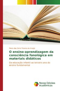 O ensino-aprendizagem da consciência fonológica em materiais didáticos