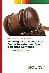 Modelagem de Sistema de Conhecimento para Apoio a Decisão Sentencial