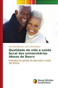 Qualidade de vida e saúde bucal dos universitários idosos de Bauru