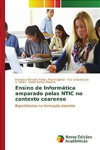Ensino de Informática amparado pelas NTIC no contexto cearense