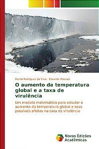 O aumento da temperatura global e a taxa de virulência
