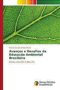 Avanços e Desafios da Educação Ambiental Brasileira