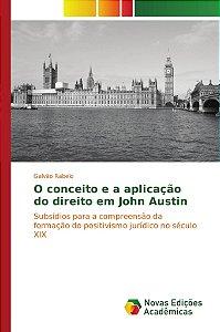 O conceito e a aplicação do direito em John Austin