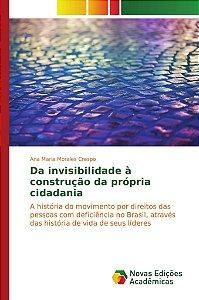 Da invisibilidade à construção da própria cidadania