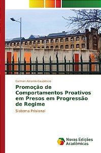 Promoção de Comportamentos Proativos em Presos em Progressão de Regime