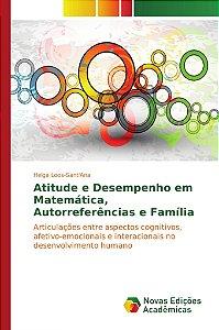 Atitude e Desempenho em Matemática, Autorreferências e Família