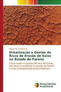 Urbanização e Gestão do Risco de Erosão de Solos no Estado do Paraná