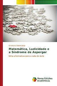 Matemática, Ludicidade e a Síndrome de Asperger
