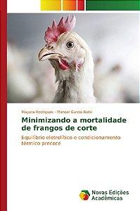 Minimizando a mortalidade de frangos de corte