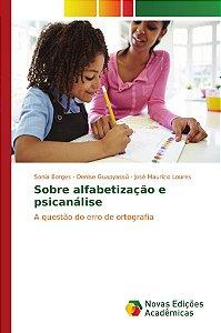 Sobre alfabetização e psicanálise