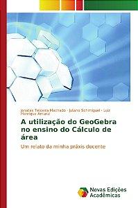 A utilização do GeoGebra no ensino do Cálculo de área