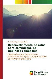 Desenvolvimento de rotas para cominuição de itabiritos compactos