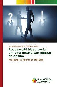 Responsabilidade social em uma instituição federal de ensino