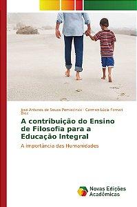 A contribuição do Ensino de Filosofia para a Educação Integral