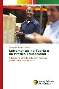 Letramentos na Teoria e na Prática Educacional