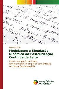 Modelagem e Simulação Dinâmica da Pasteurização Contínua de Leite