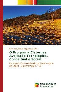 O Programa Cisternas: Avaliação Tecnológica, Conceitual e Social