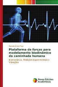 Plataforma de forças para modelamento biodinâmico da caminhada humana