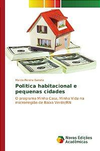 Politica habitacional e pequenas cidades