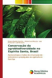 Conservação da agrobiodiversidade no Espírito Santo, Brasil